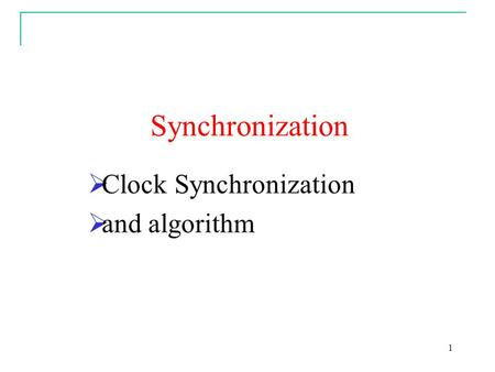 Clock Synchronization and algorithm