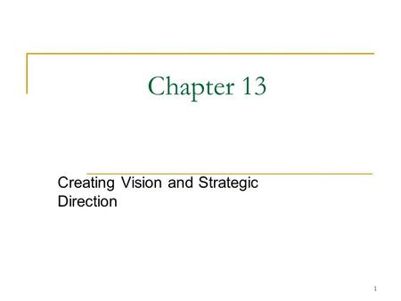 Creating Vision and Strategic Direction