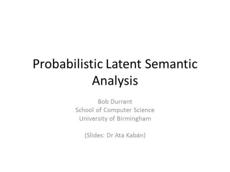 Probabilistic Latent Semantic Analysis