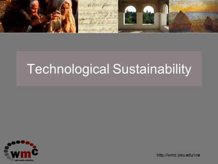 Technological Sustainability.