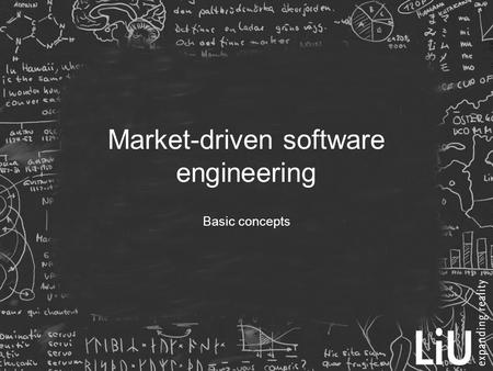 Market-driven software engineering Basic concepts.