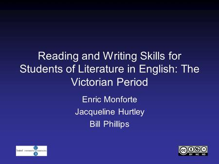 Reading and Writing Skills for Students of Literature in English: The Victorian Period Enric Monforte Jacqueline Hurtley Bill Phillips.
