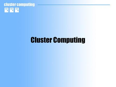 Cluster Computing. References HA Linux Project –http://www.linux-ha.org Sys Admin –http://www.samag.com/documents/s=1155/sam0101a/0101a.htm Load Balancing.