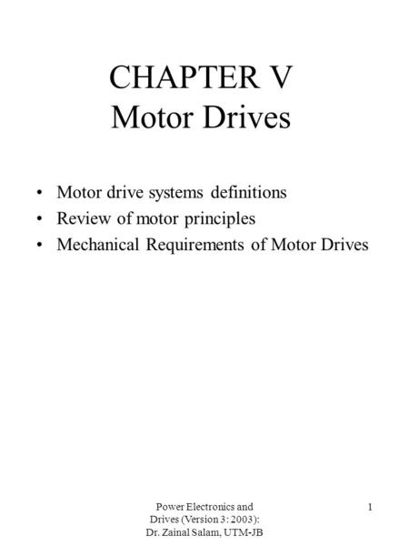 CHAPTER V Motor Drives Motor drive systems definitions