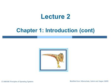 Lecture 2 Chapter 1: Introduction (cont)