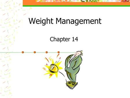 Weight Management Chapter 14.