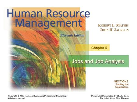Jobs and Job Analysis Chapter 6 SECTION 2 Staffing the Organization