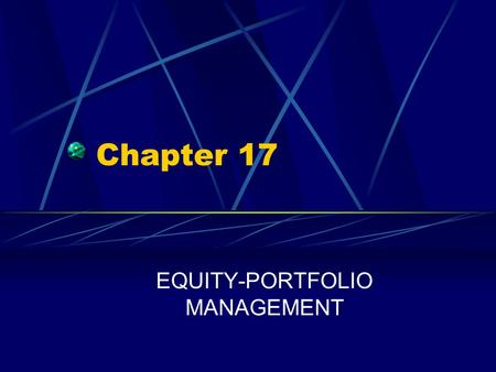 EQUITY-PORTFOLIO MANAGEMENT