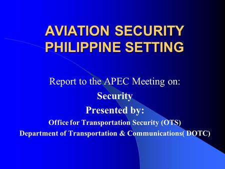 AVIATION SECURITY PHILIPPINE SETTING