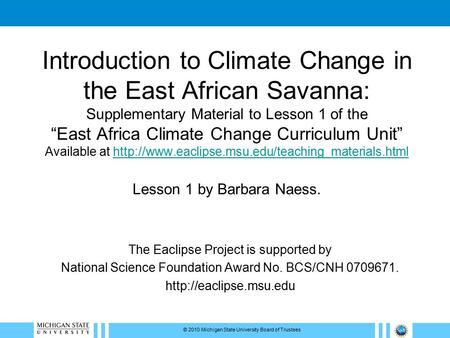 "Introduction to Climate Change in the East African Savanna: Supplementary Material to Lesson 1 of the ""East Africa Climate Change Curriculum Unit"" Available."