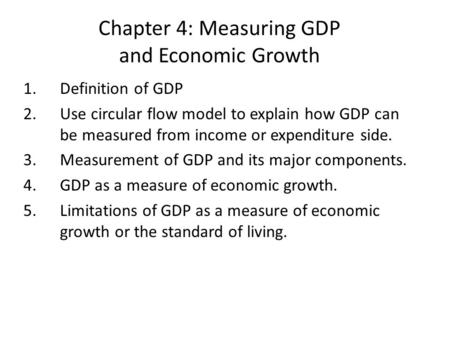 Chapter 4: Measuring GDP and Economic Growth
