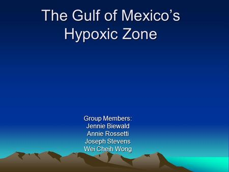 The Gulf of Mexico's Hypoxic Zone