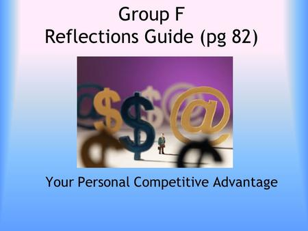 Group F Reflections Guide (pg 82)