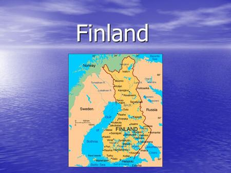 Finland. Location: northern Europe, between Sweden and Russia Surface area: 338 145 km Population: 5 231 372 ( July 2006 ) Nationality: noun: Finn(s)