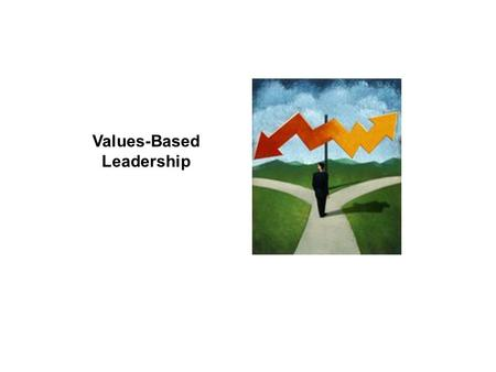 Values-Based Leadership.