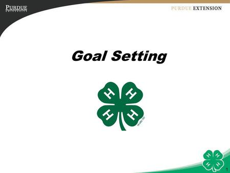 1 Goal Setting. 2 Objectives 1.Understand the process of goal setting. 2. Follow the steps for setting club goals. 3. Develop a workable tool that will.