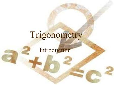 Trigonometry Introduction. Instant Trig Trigonometry is math, so many people find it scary It's usually taught in a one-semester high-school course However,