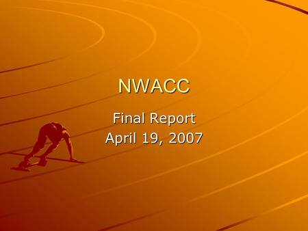 NWACC Final Report April 19, 2007. North America R&E without NWACC.