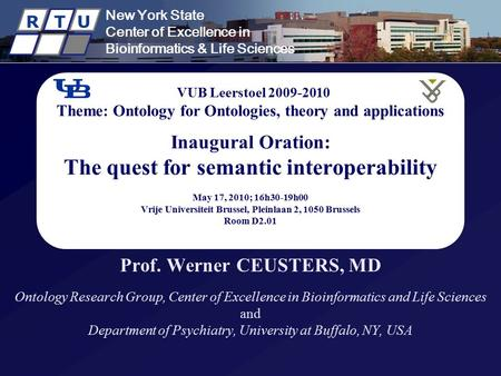 New York State Center of Excellence in Bioinformatics & Life Sciences R T U New York State Center of Excellence in Bioinformatics & Life Sciences R T U.