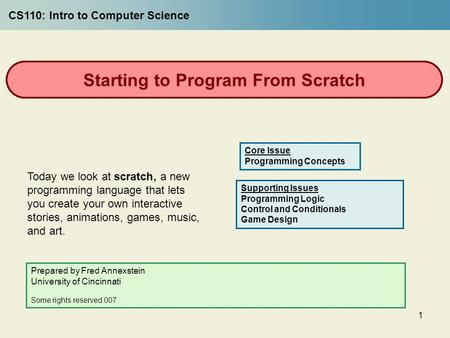 1 Starting to Program From Scratch Today we look at scratch, a new programming language that lets you create your own interactive stories, animations,