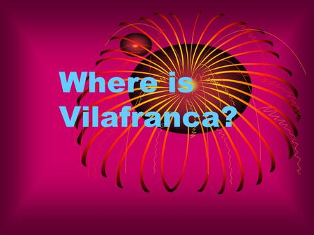 Where is Vilafranca?. Vilafranca is the capital of the Alt Penedès region.