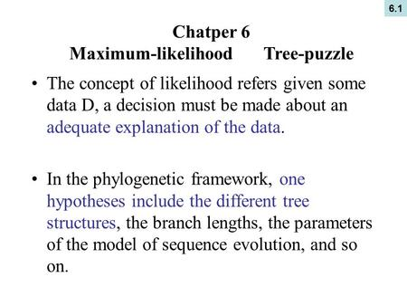 Maximum likelihood phylogenetic tree ppt