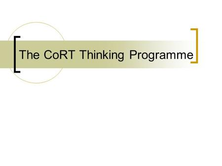 The CoRT Thinking Programme. Edward de Bono Edward de Bono has written 64 books with translations in 37 languages. He has been invited to work in 52 countries.He.