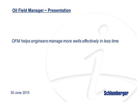 Oil Field Manager ~ Presentation