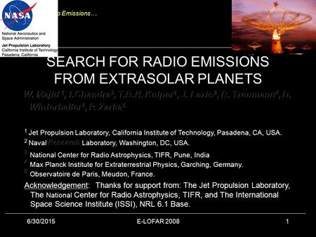 Search for Radio Emissions… 6/30/2015E-LOFAR 20081 SEARCH FOR RADIO EMISSIONS FROM EXTRASOLAR PLANETS.
