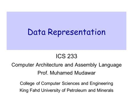 Data Representation ICS 233