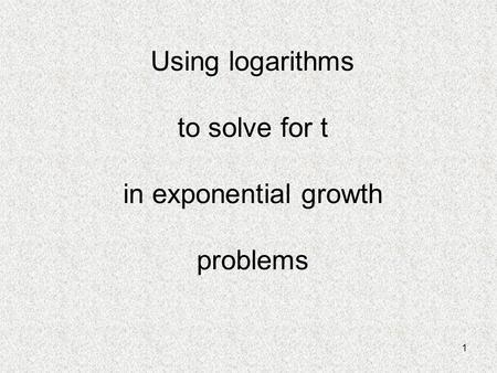 Solving For T Using Natural Logarithms