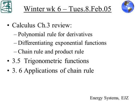 Winter wk 6 – Tues.8.Feb.05 Calculus Ch.3 review: