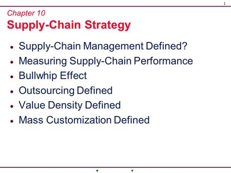 Chapter 10 Supply-Chain Strategy