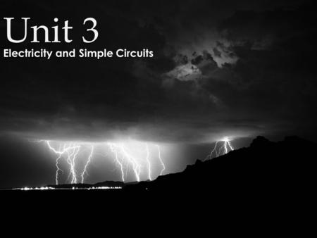 Electricity and Simple Circuits