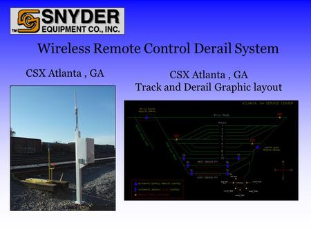 Wireless Remote Control Derail System CSX Atlanta, GA Track and Derail Graphic layout CSX Atlanta, GA.