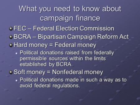 What you need to know about campaign finance
