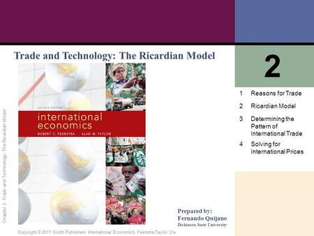 1 of 62 Copyright © 2011 Worth Publishers· International Economics· Feenstra/Taylor, 2/e. Chapter 2: Trade and Technology: The Ricardian Model Trade and.