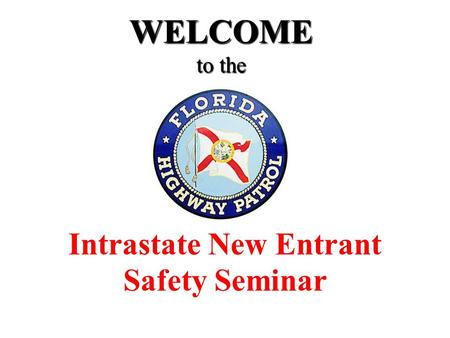 Intrastate New Entrant Safety Seminar