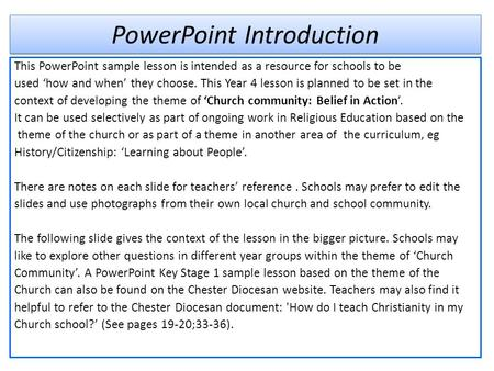 PowerPoint Introduction This PowerPoint sample lesson is intended as a resource for schools to be used 'how and when' they choose. This Year 4 lesson is.