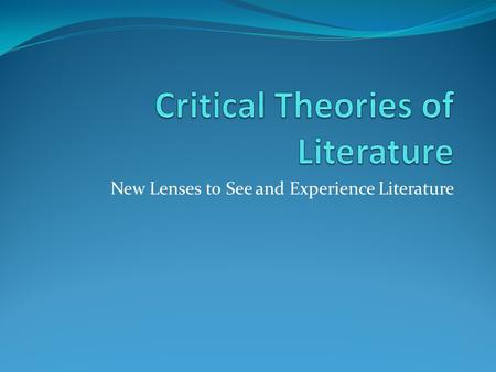 Critical Theories of Literature