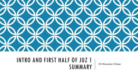 Intro and First half of Juz 1 Summary