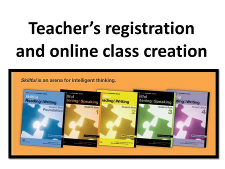 Teacher's registration and online class creation.