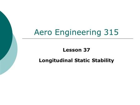 Lesson 37 Longitudinal Static Stability