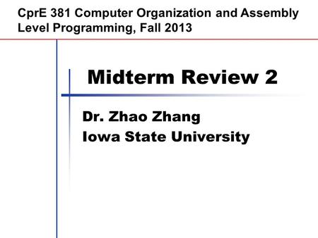 Morgan Kaufmann Publishers Dr. Zhao Zhang Iowa State University