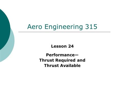 Lesson 24 Performance— Thrust Required and Thrust Available