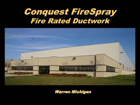 Conquest FireSpray Fire Rated Ductwork Warren Michigan.