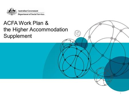 ACFA Work Plan & the Higher Accommodation Supplement 1.