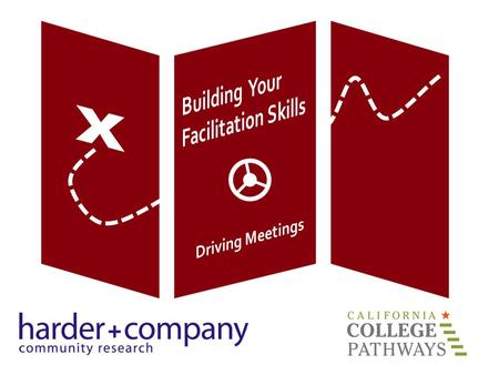 Building Your Facilitation Skills Driving Meetings.