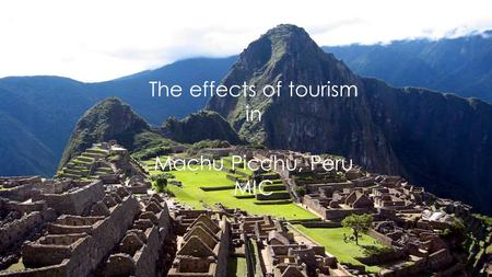 The effects of tourism in