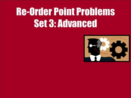 Re-Order Point Problems Set 3: Advanced. 2 Ardavan Asef-Vaziri Sep-2012Flow Variability; Safety Inventory Weekly demand for DVD-Rs at a retailer is normally.